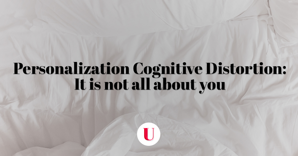 Personalization Cognitive Distortion
